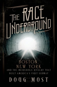 The Race Underground book Doug Most