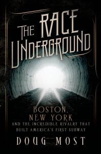 The Race Underground book Doug Most